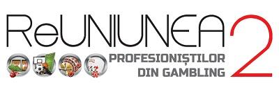 Evenimentul ReUNIUNEA PROFESIONIȘTILOR DIN GAMBLING 2  Tema:  Priorități și Acțiuni Concrete în Industria de Gambling din România