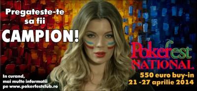 PokerFest National debuteaza luni, 21 Aprilie, la PokerFest Club