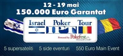 Incepe Main Eventul Israel Poker Tour la PokerFest Club! Au mai ramas 2 supersateliti de claificare pentru Main Event.