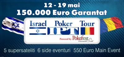Pokerfest Club anunta 12 turnee inedite  in cadrul festivalului Israel Poker Tour (IPT)