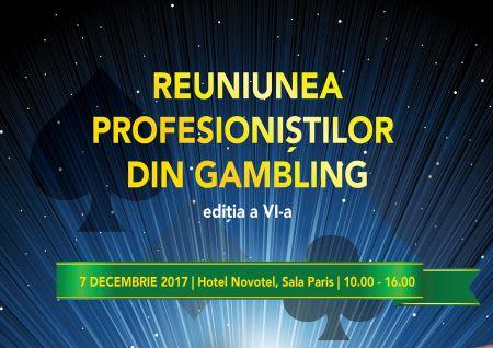 EVENIMENTUL ReUNIUNEA PROFESIONIȘTILOR DIN GAMBLING (6), 7 DECEMBRIE 2017, HOTEL NOVOTEL, SALA PARIS