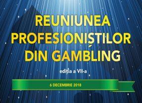ReUNIUNEA PROFESIONIȘTILOR DIN GAMBLING 7 – 6 DECEMBRIE 2018, HOTEL NOVOTEL, SALA PARIS